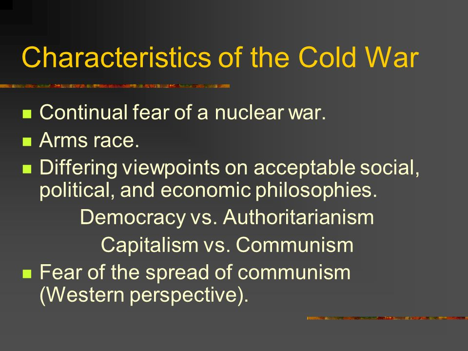 Characteristics of the Cold War