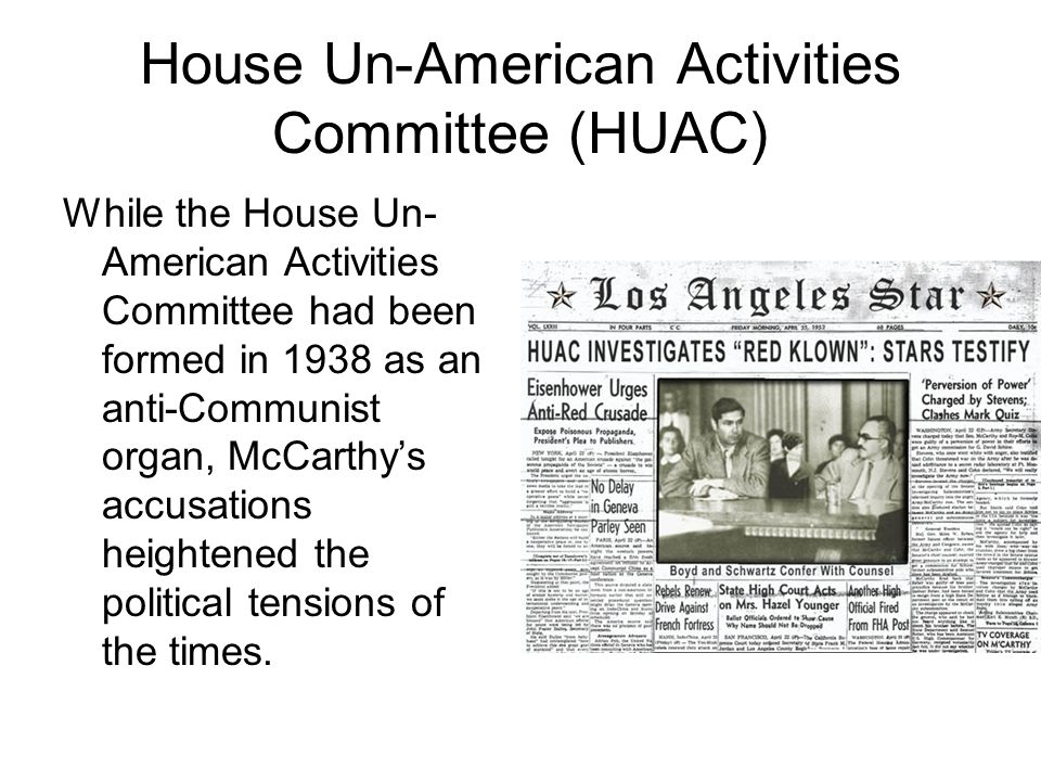 House Un-American Activities Committee (HUAC)