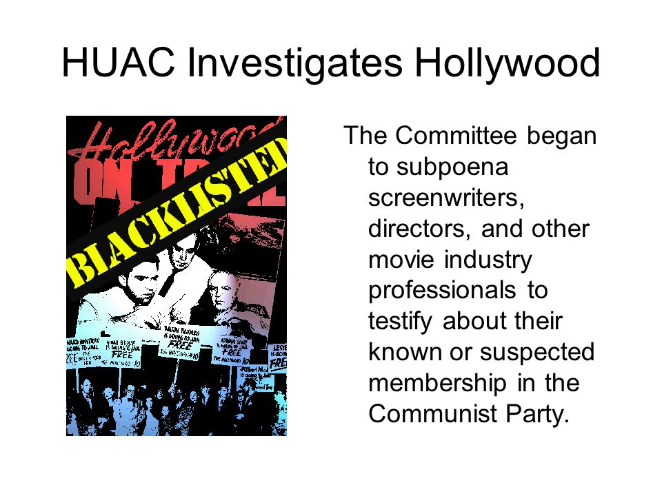 HUAC Investigates Hollywood