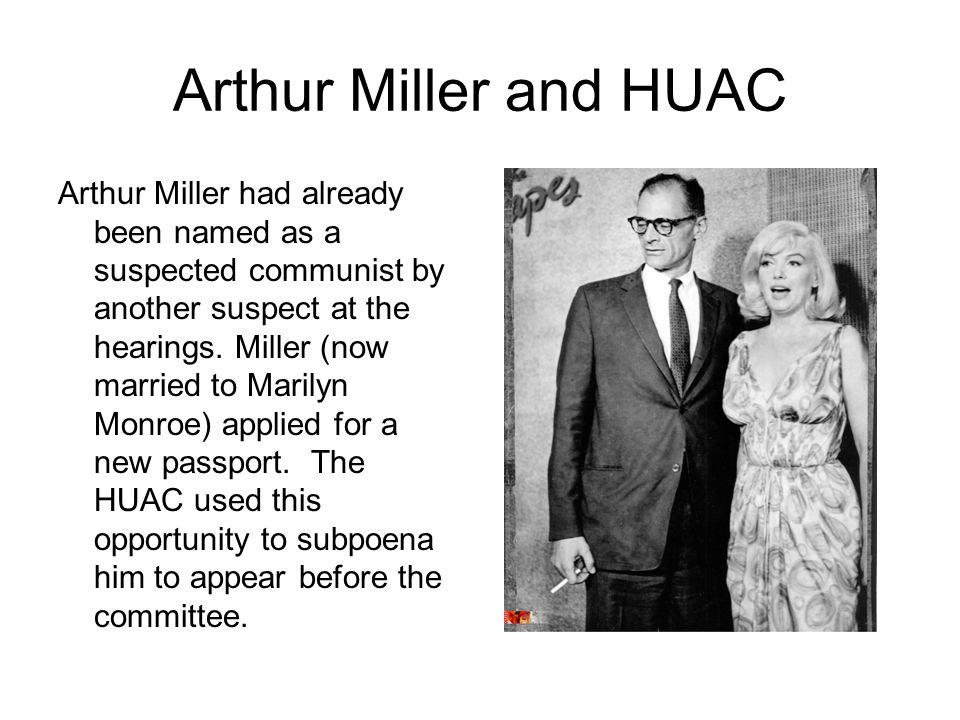 Arthur Miller and HUAC