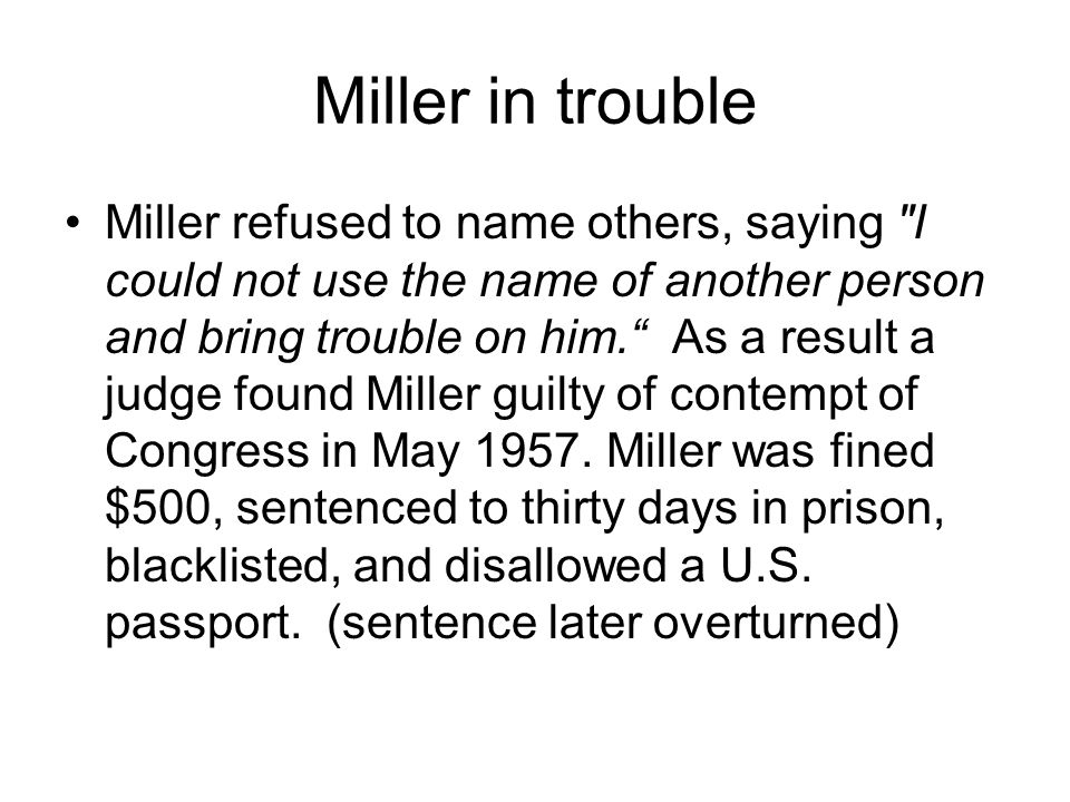 Miller in trouble