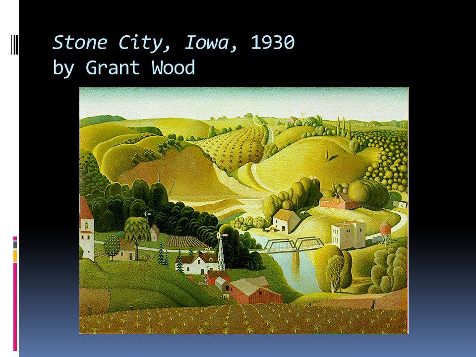 Stone City, Iowa, 1930 by Grant Wood