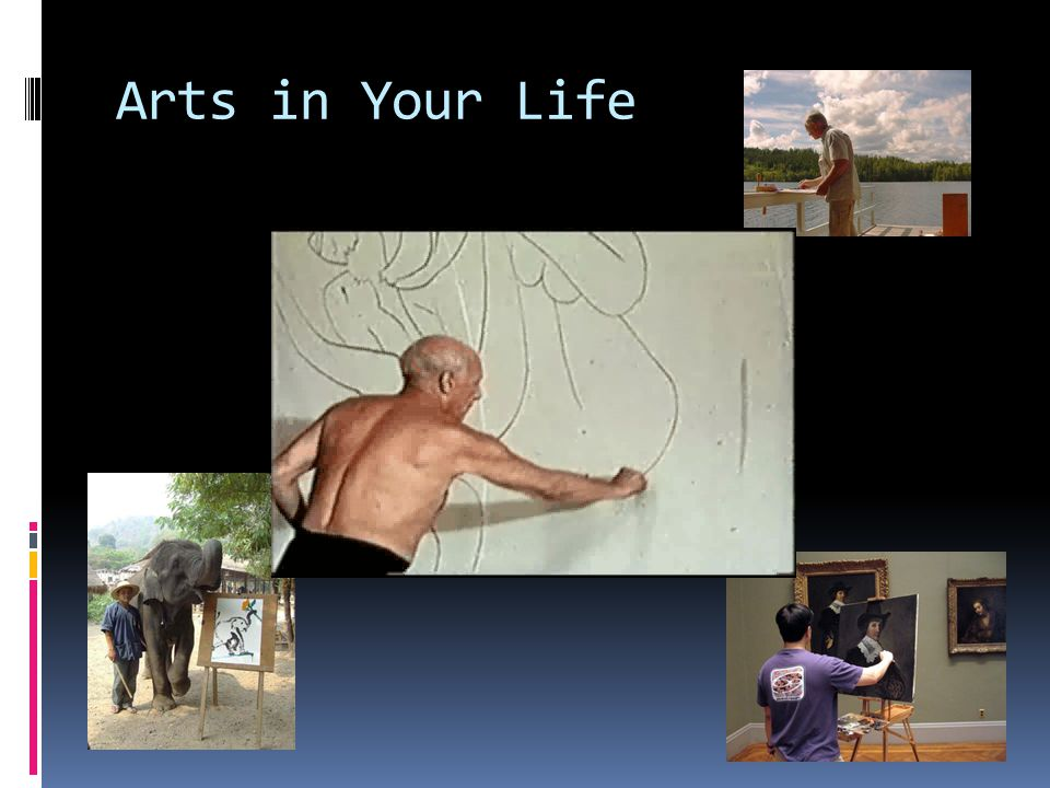 Arts in Your Life