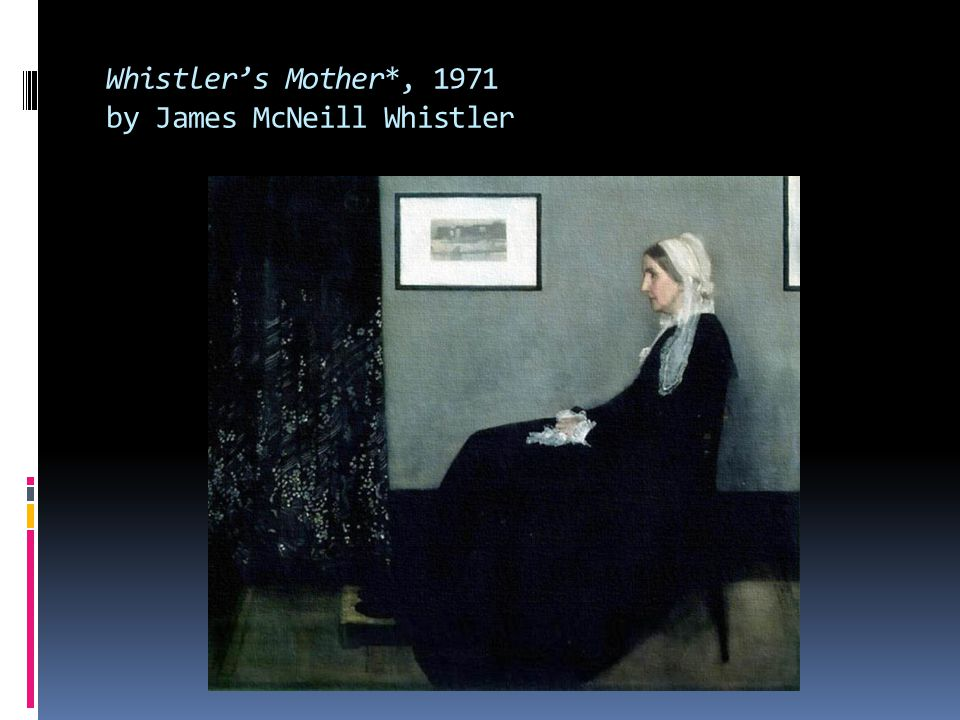 Whistler's Mother*, 1971 by James McNeill Whistler