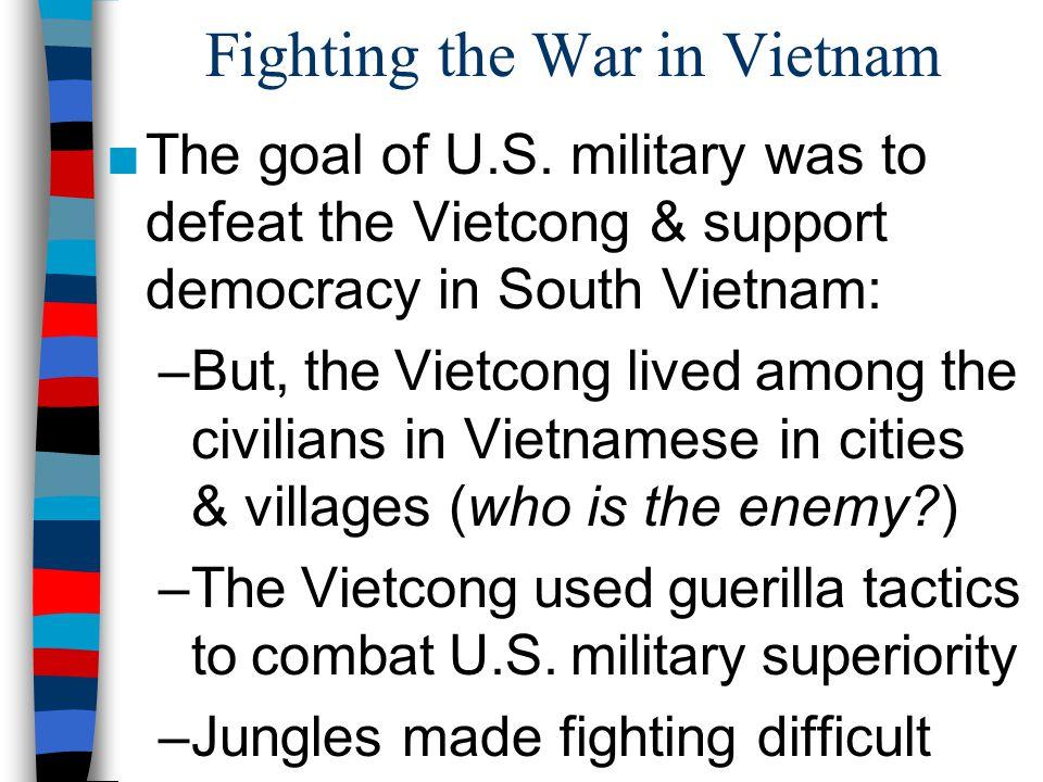 Fighting the War in Vietnam