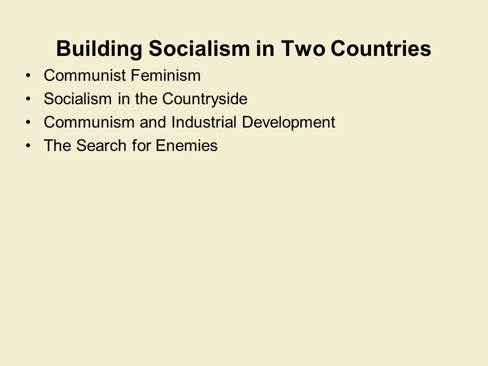 Building Socialism in Two Countries