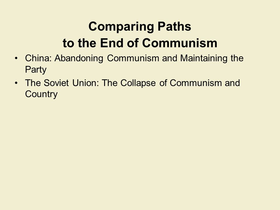 Comparing Paths to the End of Communism
