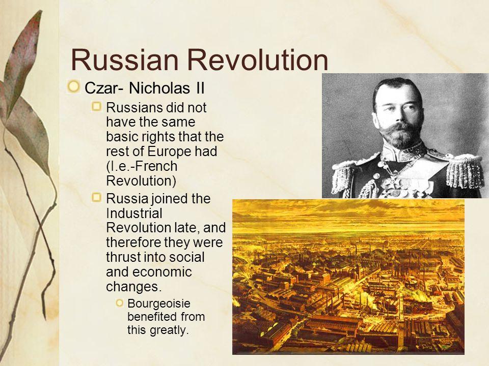 Russian Revolution Czar- Nicholas II