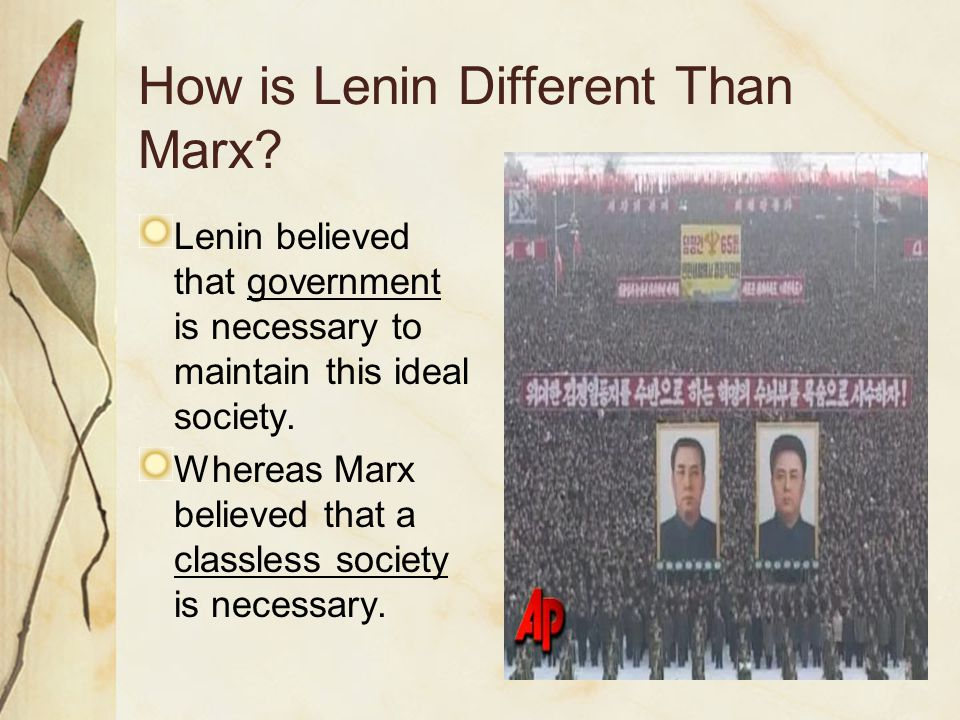 How is Lenin Different Than Marx