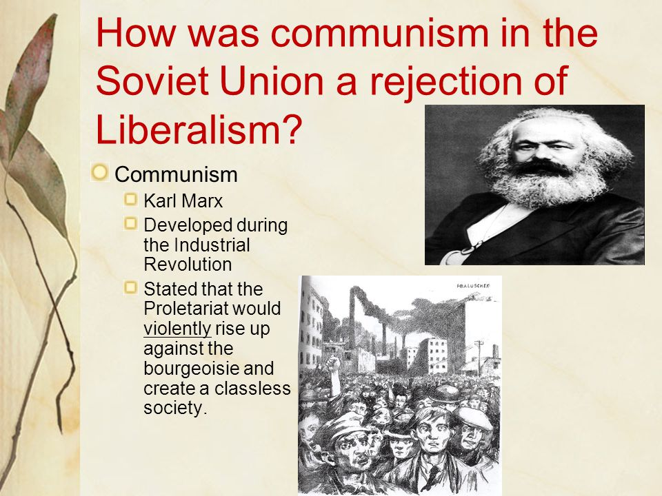 How was communism in the Soviet Union a rejection of Liberalism