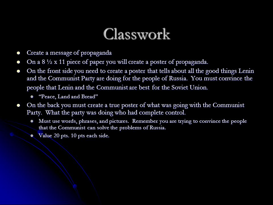 Classwork Create a message of propaganda