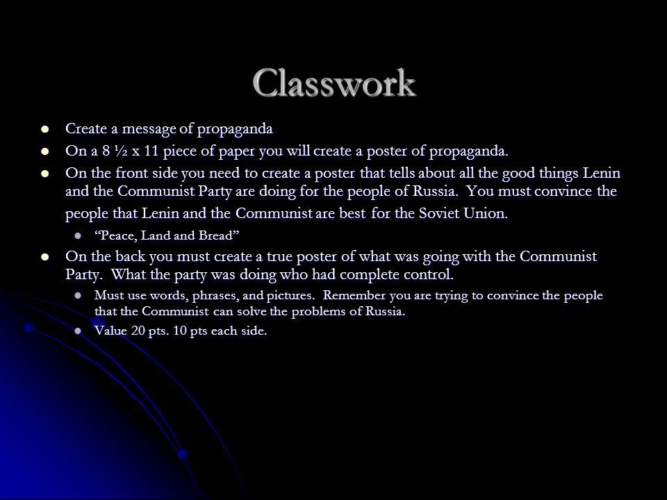 Classwork Create a message of propaganda