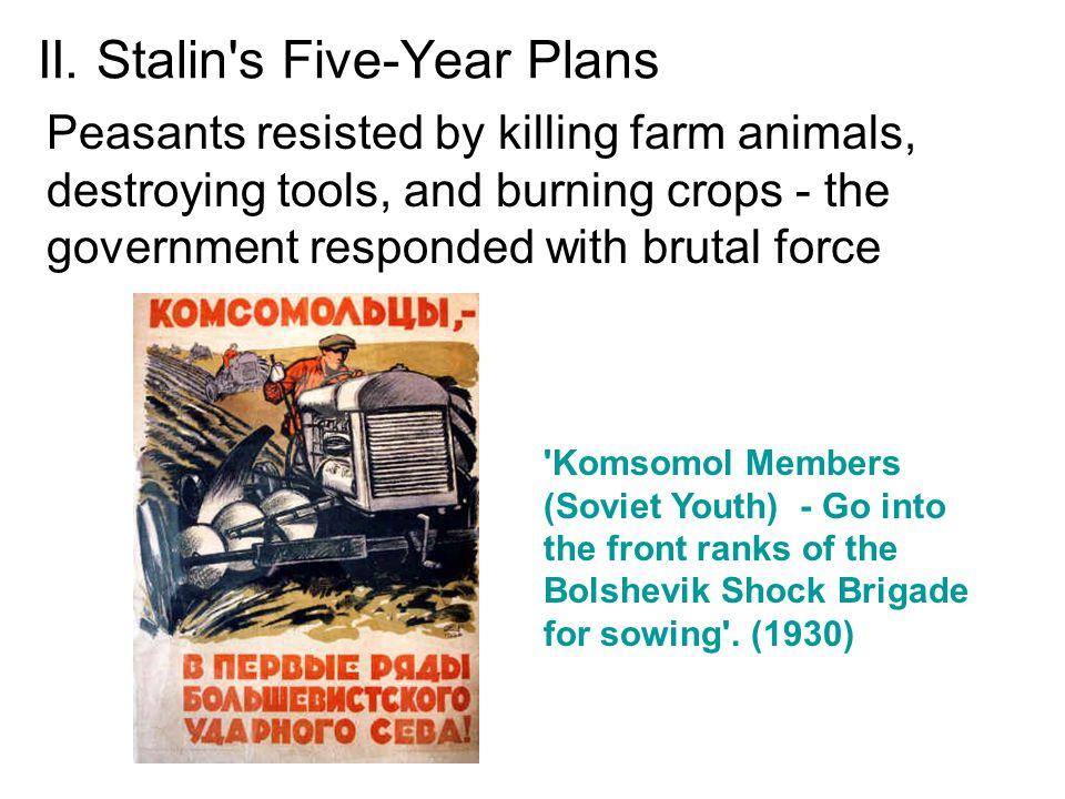 II. Stalin s Five-Year Plans