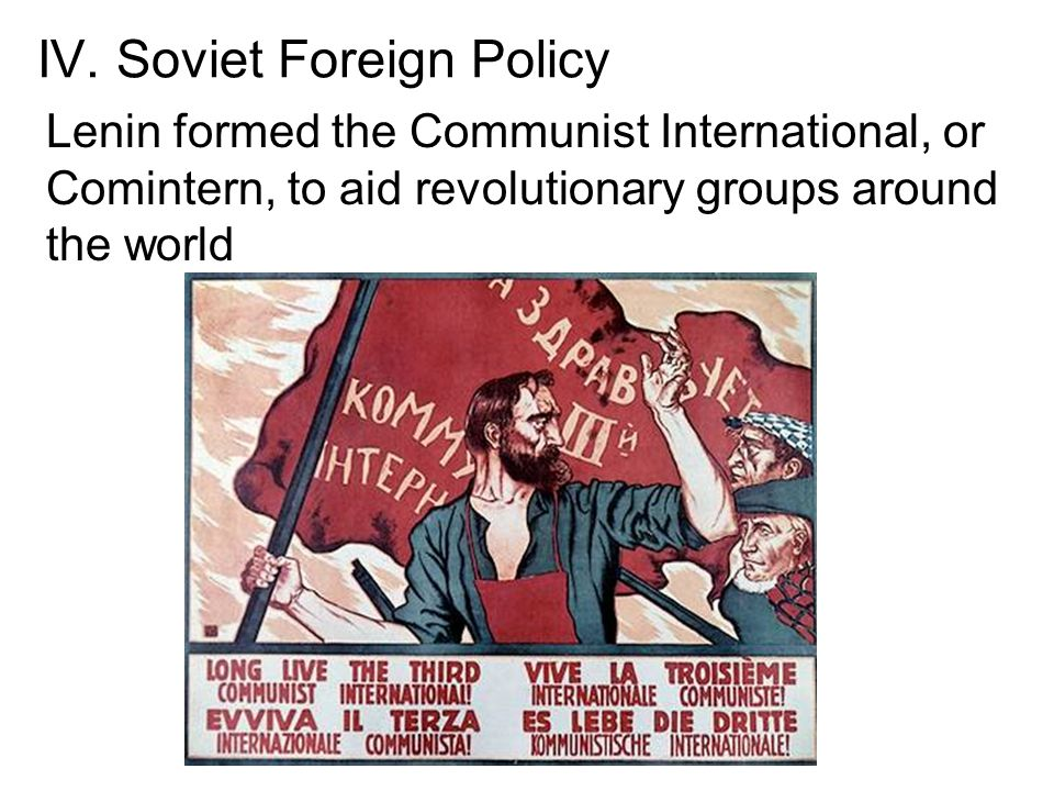IV. Soviet Foreign Policy