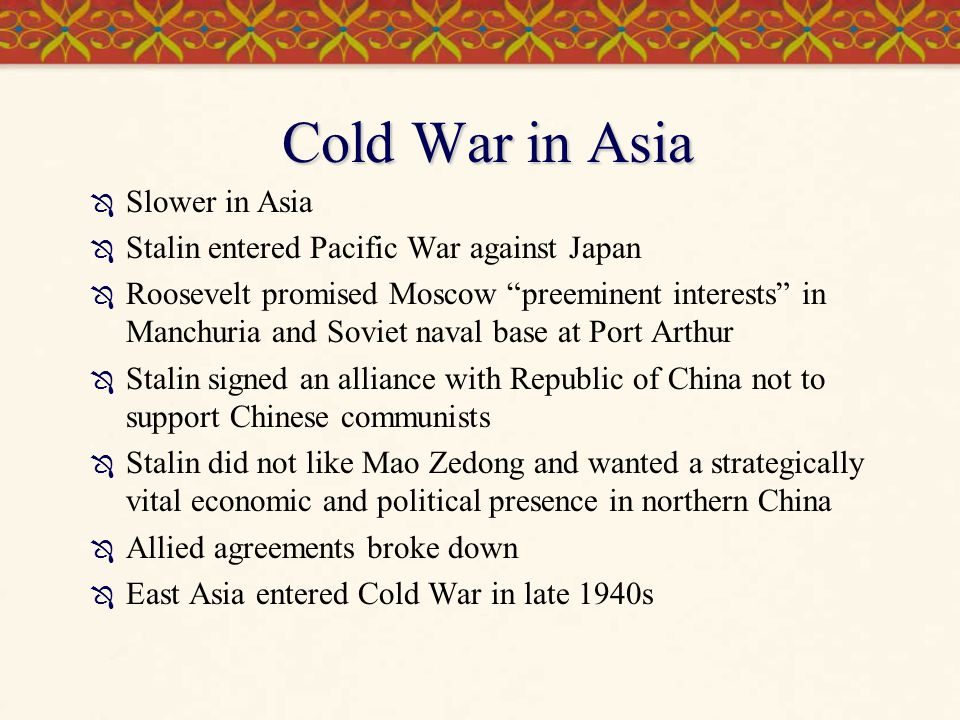 Cold War in Asia Slower in Asia
