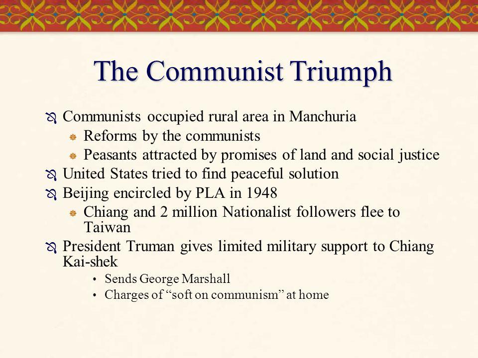 The Communist Triumph Communists occupied rural area in Manchuria
