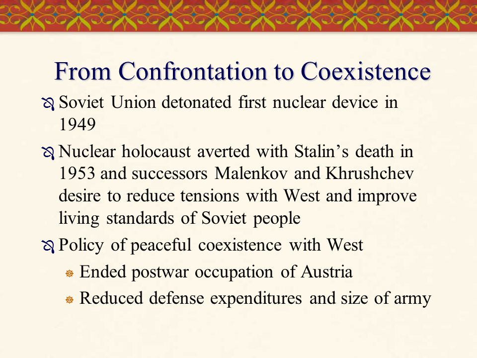 From Confrontation to Coexistence