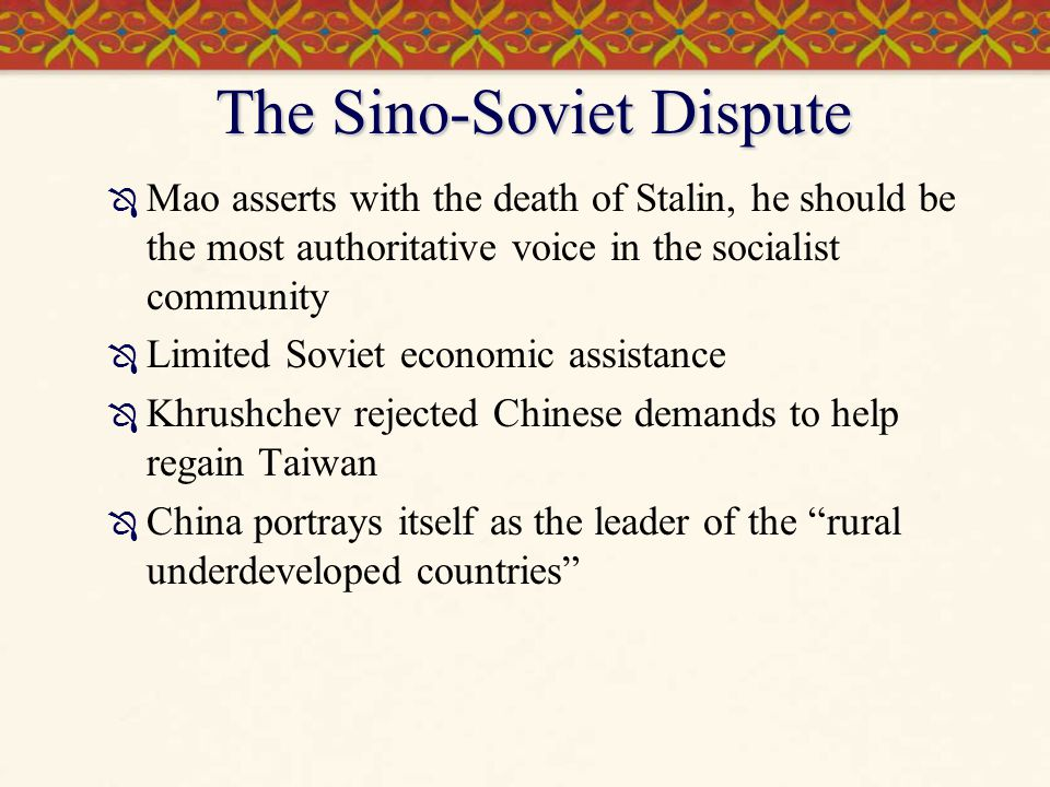 The Sino-Soviet Dispute
