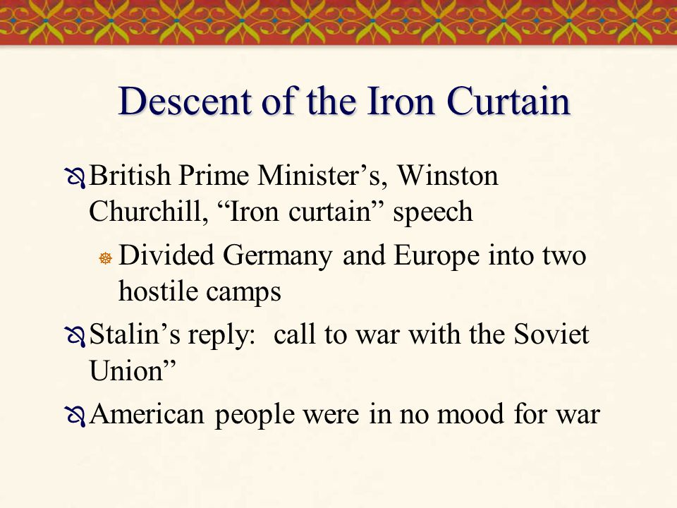Descent of the Iron Curtain