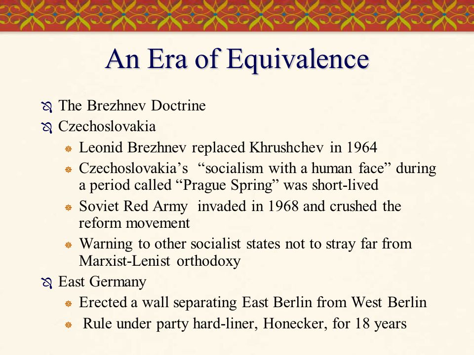 An Era of Equivalence The Brezhnev Doctrine Czechoslovakia