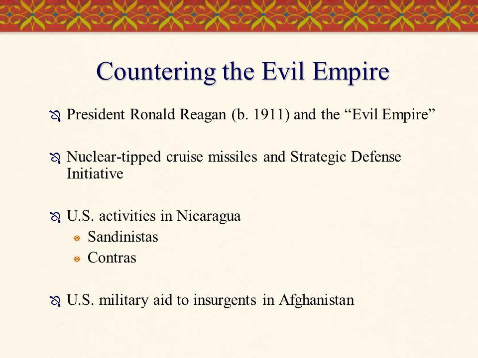 Countering the Evil Empire