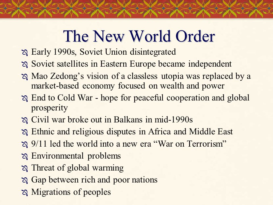 The New World Order Early 1990s, Soviet Union disintegrated