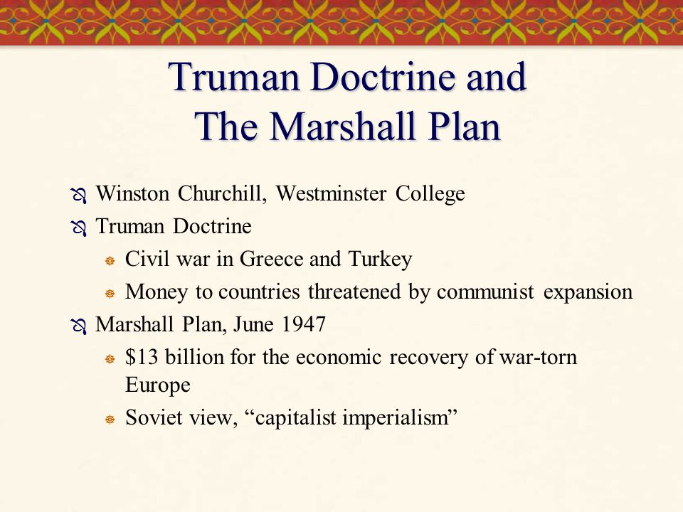 Truman Doctrine and The Marshall Plan