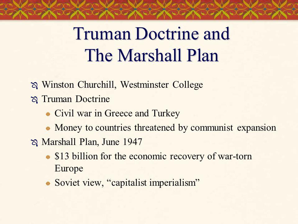 Truman Doctrine and The Marshall Plan