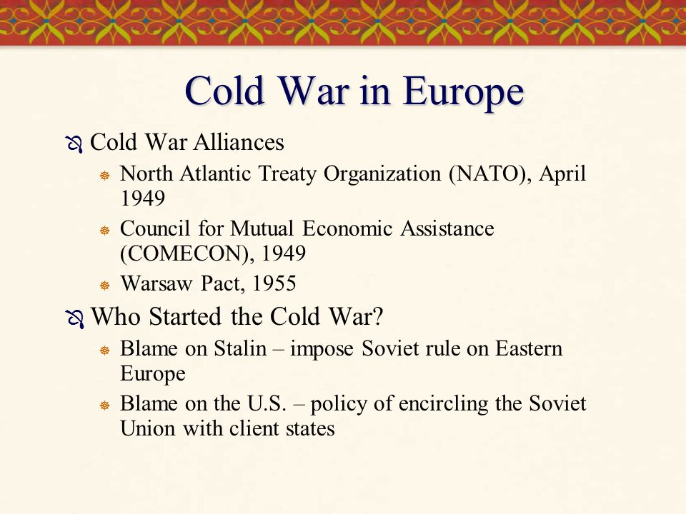 Cold War in Europe Who Started the Cold War Cold War Alliances