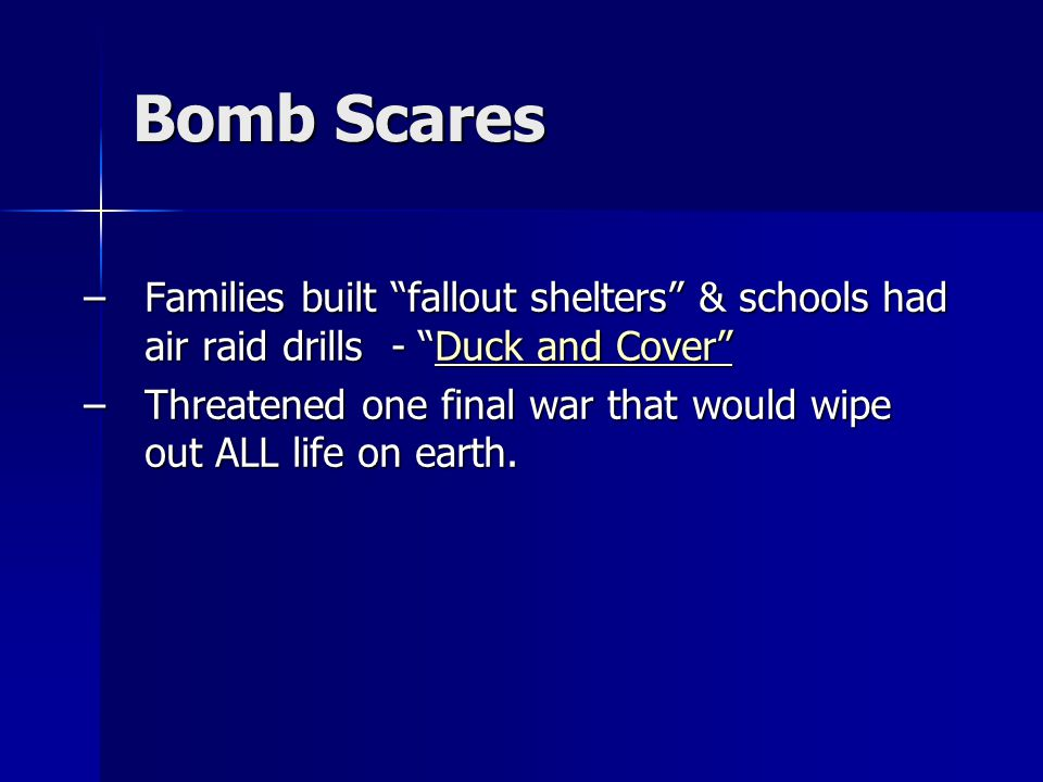Bomb Scares Families built fallout shelters & schools had air raid drills - Duck and Cover
