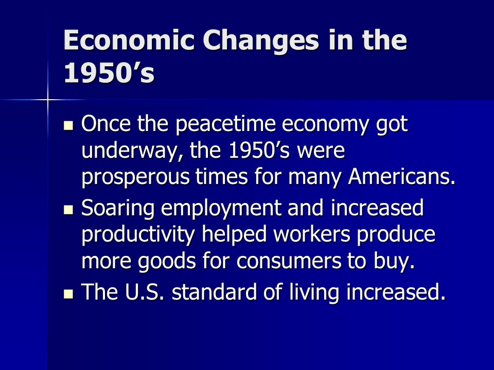 Economic Changes in the 1950's