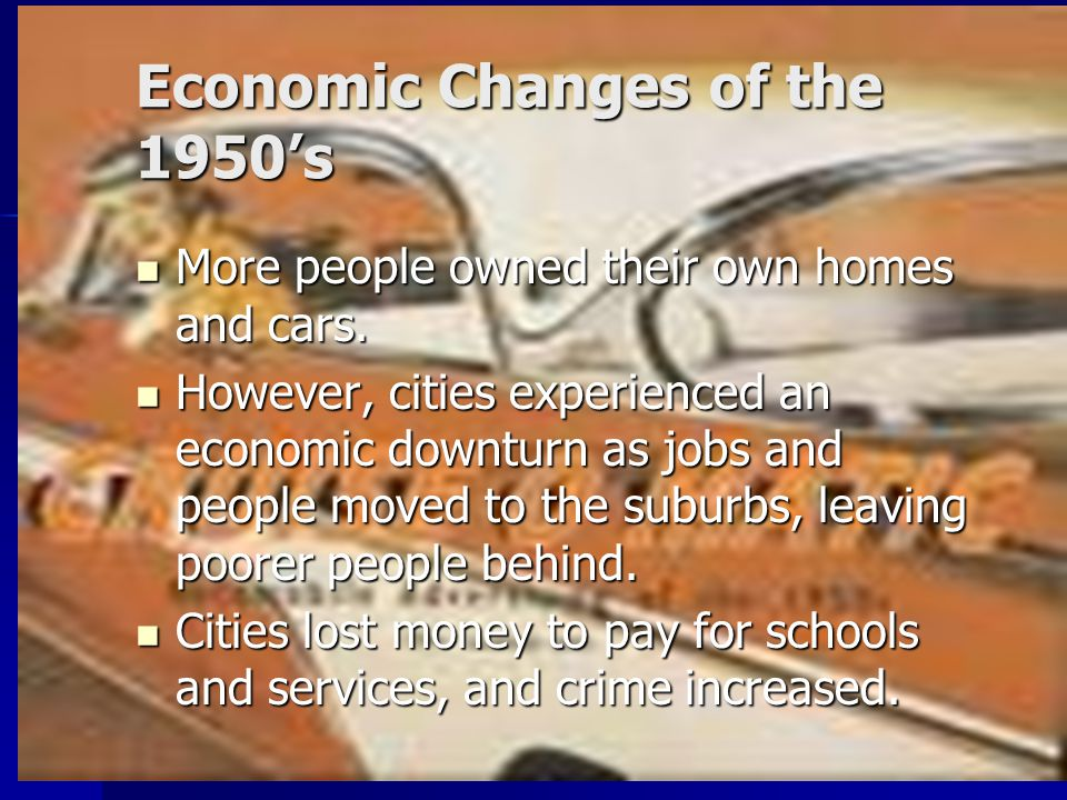 Economic Changes of the 1950's
