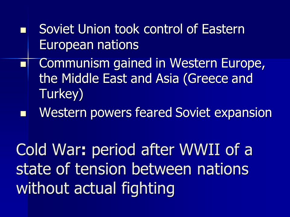 Soviet Union took control of Eastern European nations