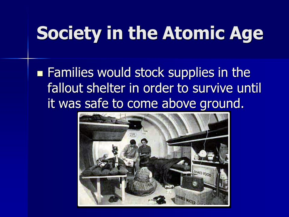 Society in the Atomic Age
