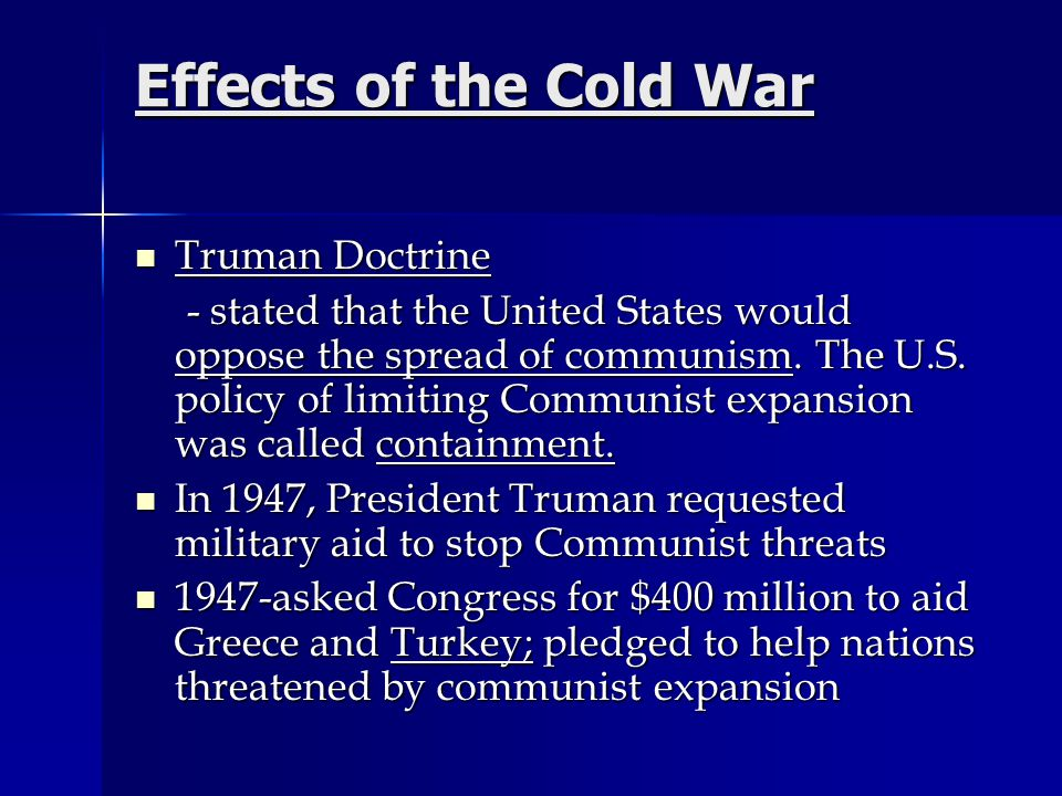Effects of the Cold War Truman Doctrine