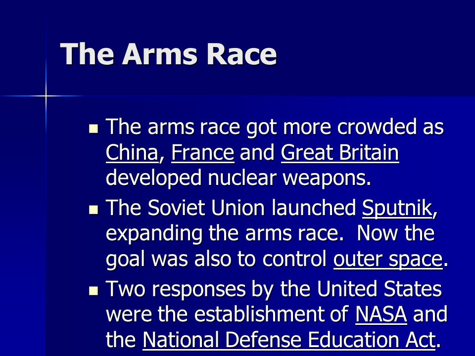 The Arms Race The arms race got more crowded as China, France and Great Britain developed nuclear weapons.