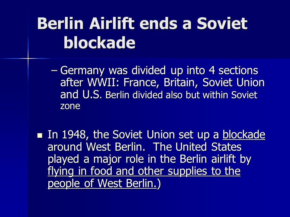 Berlin Airlift ends a Soviet blockade