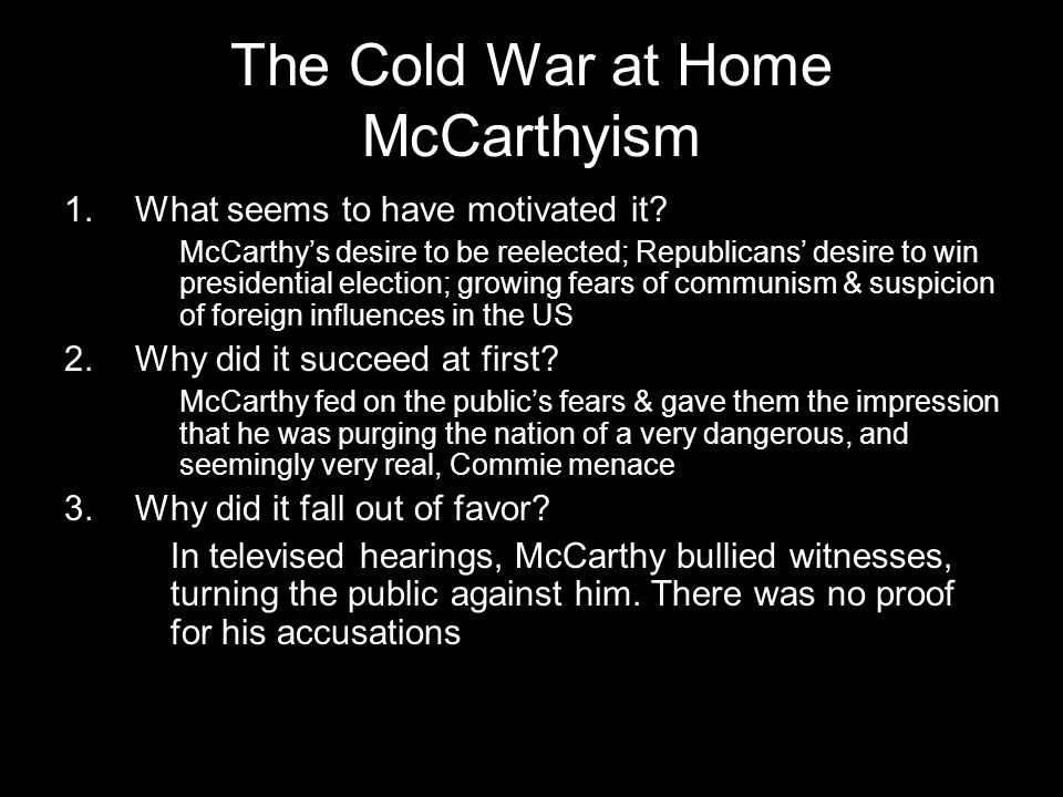The Cold War at Home McCarthyism