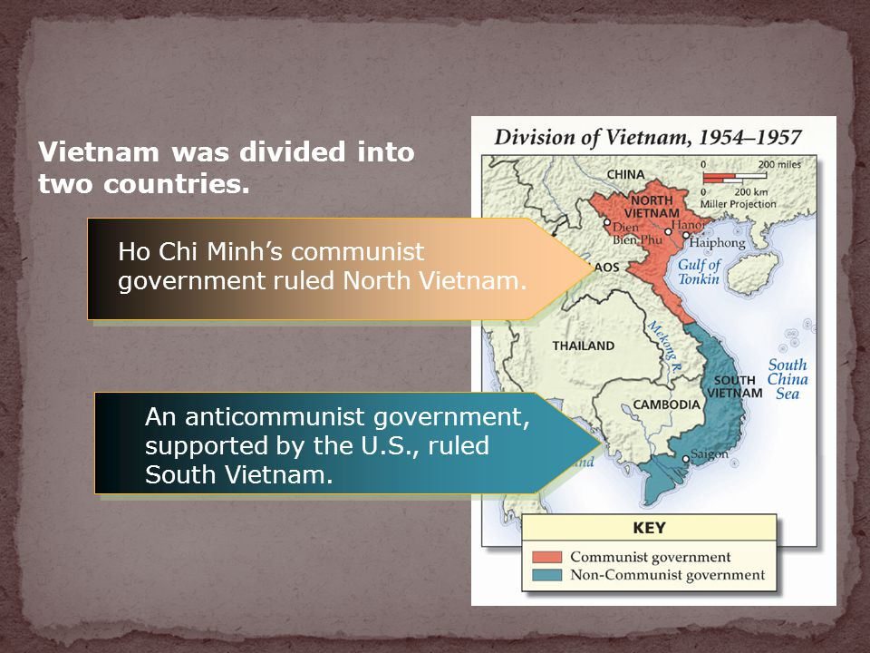Vietnam was divided into two countries.