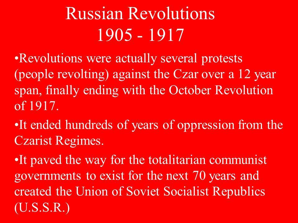 Russian Revolutions 1905 - 1917
