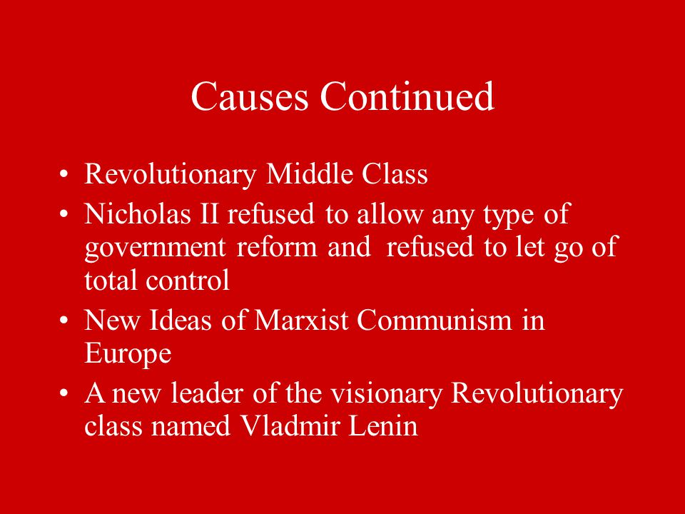 Causes Continued Revolutionary Middle Class