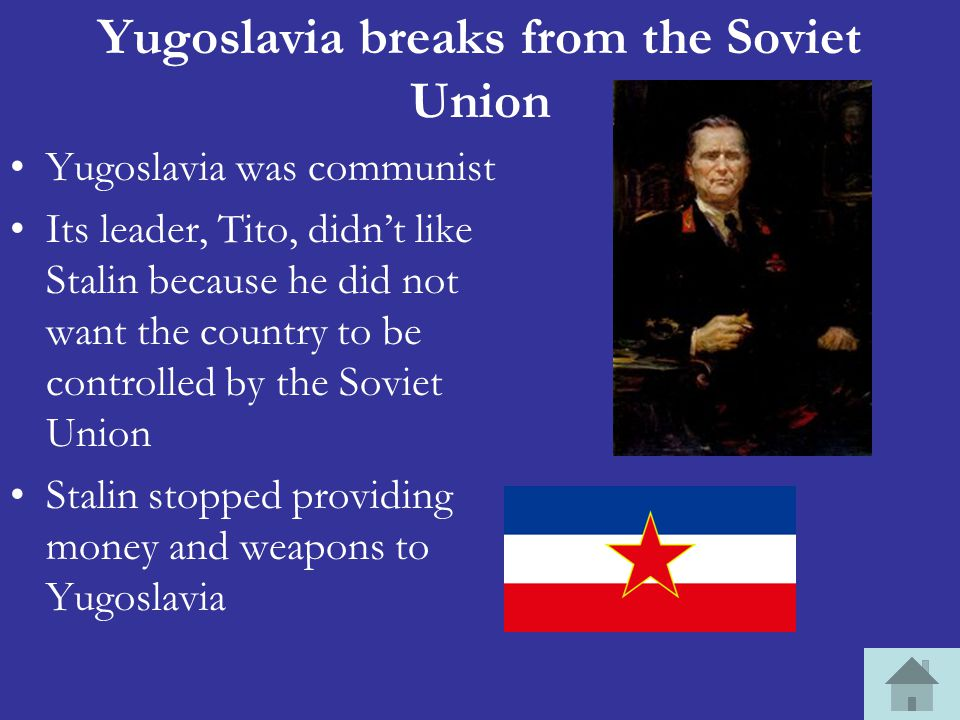 Yugoslavia breaks from the Soviet Union