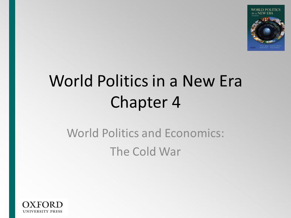 World Politics in a New Era Chapter 4