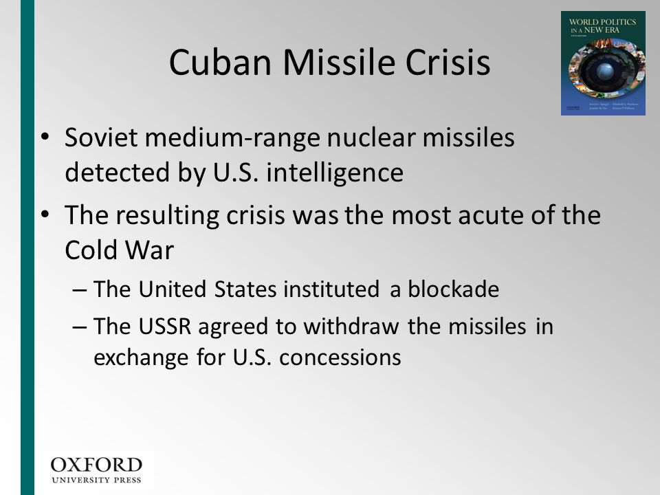Cuban Missile Crisis Soviet medium-range nuclear missiles detected by U.S. intelligence. The resulting crisis was the most acute of the Cold War.