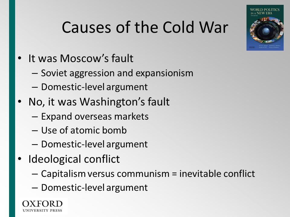 Causes of the Cold War It was Moscow's fault