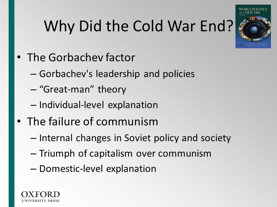 Why Did the Cold War End The Gorbachev factor