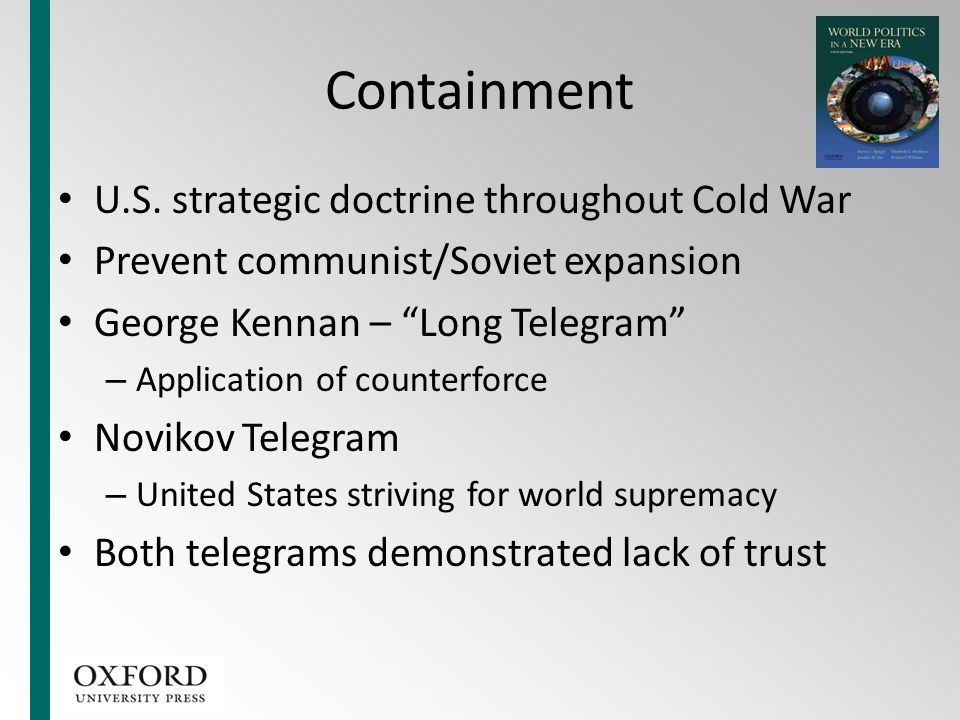 Containment U.S. strategic doctrine throughout Cold War