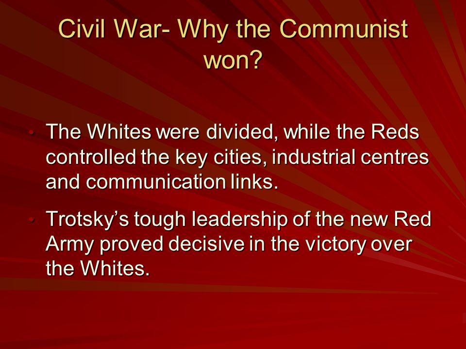 Civil War- Why the Communist won