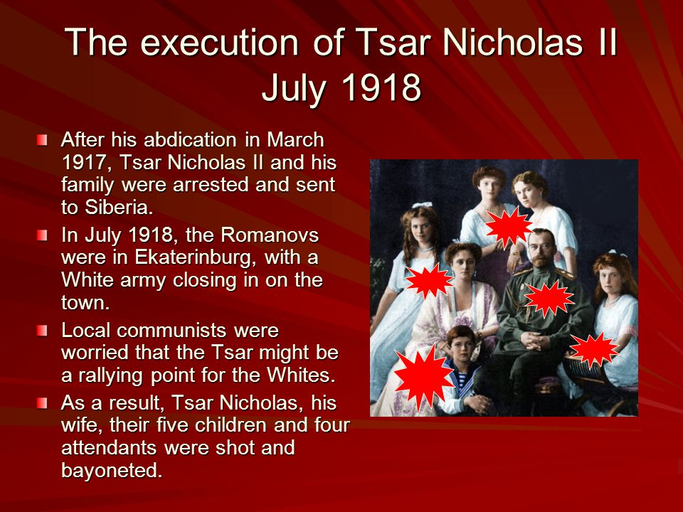 The execution of Tsar Nicholas II July 1918