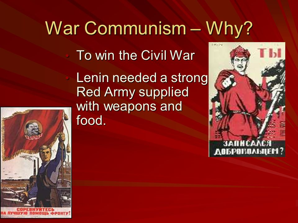 War Communism – Why To win the Civil War